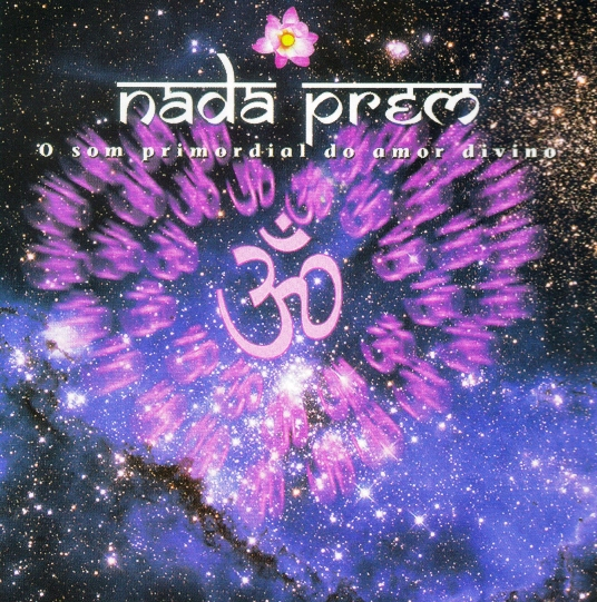 CD de mantras da banda brasileira Nada Prem - O Som Primordial do Amor Divino